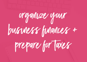 Organize Your Finances and Prepare for Taxes