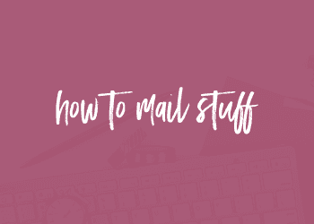How to Mail Stuff