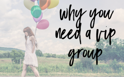 Why YOU need a VIP facebook Group