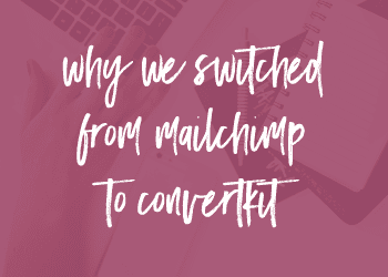 Why We Switched From Mailchimp to ConvertKit