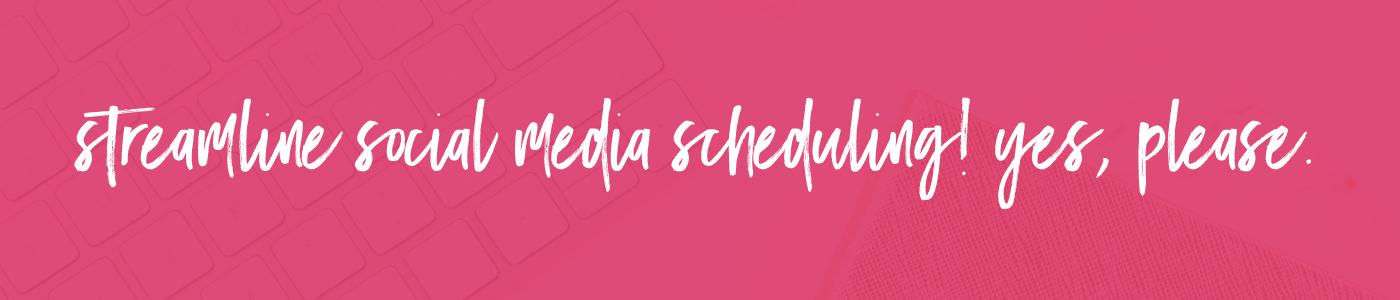 Streamline Social Media Scheduling Banner on pink background