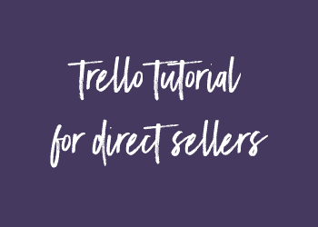 Trello Tutorial for Direct Sales