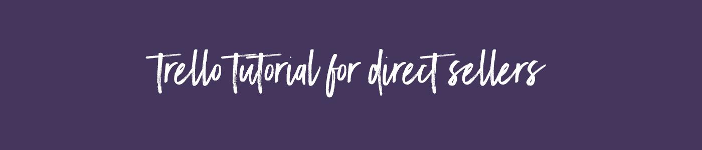 Trello Tutorial For Direct Sales Myconsultanttraining