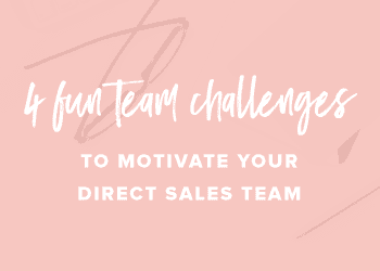 4 FUN Team Challenges to Motivate Your Direct Sales Team
