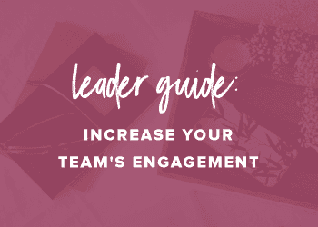 Leader Guide: Increase Your Team's Engagement