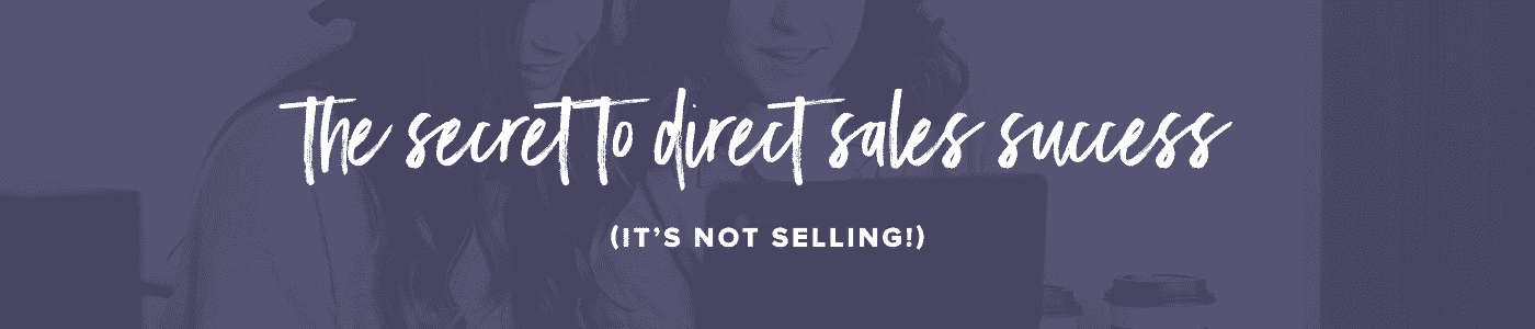 The Secret to Direct Sales Banner on blue background