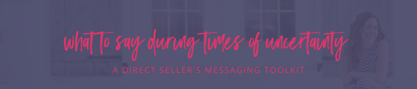 A Direct Seller's Messaging Toolkit Banner on blue background