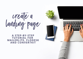 Create a Landing Page with MailerLite vs ConvertKit vs Flodesk