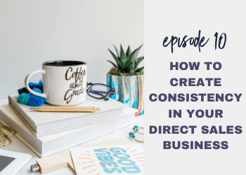 Episode 10: 2021 Strategies for Direct Sellers
